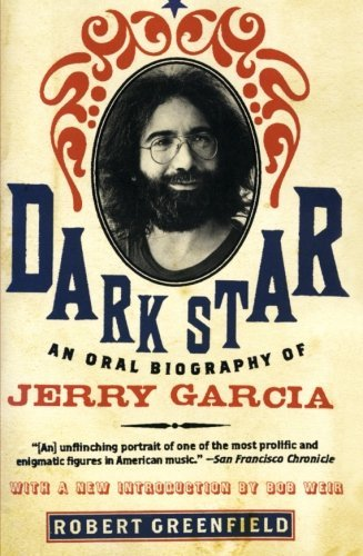 robert-greenfield-dark-star-an-oral-biography-of-jerry-garcia