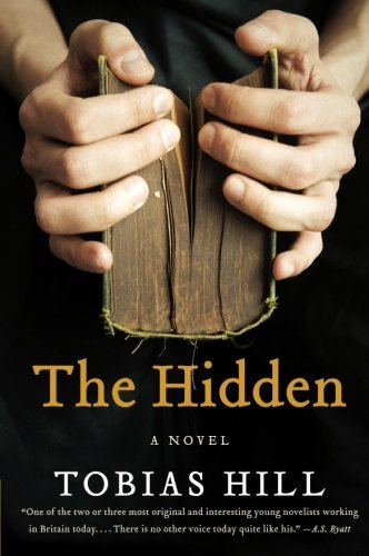 Tobias Hill The Hidden
