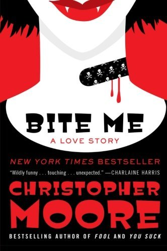 Christopher Moore Bite Me A Love Story