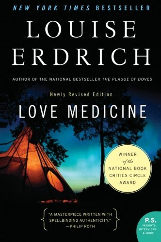 Louise Erdrich Love Medicine Newly Revised Edition Revised