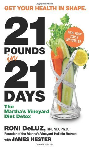 Roni Deluz 21 Pounds In 21 Days The Martha's Vineyard Diet Detox
