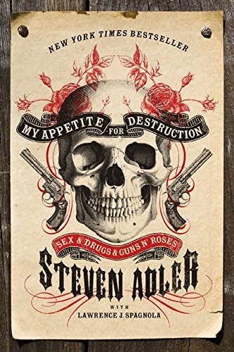 adler-steven-spagnola-lawrence-j-con-my-appetite-for-destruction-reprint
