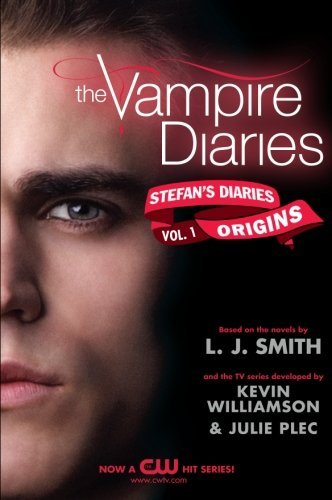 L. J. Smith The Vampire Diaries Stefan's Diaries #1 Origins