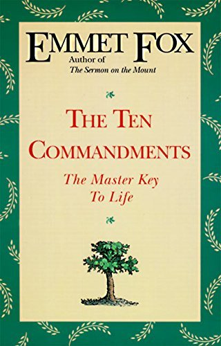 Emmet Fox The Ten Commandments