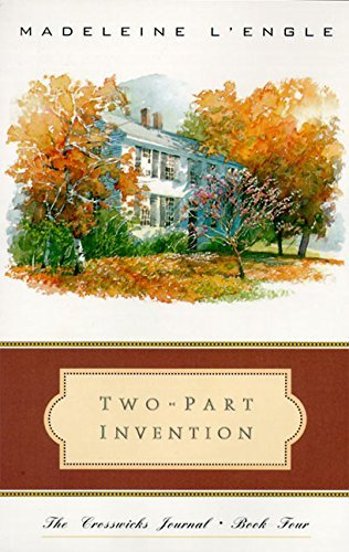 Madeleine L'engle Two Part Invention The Story Of A Marriage