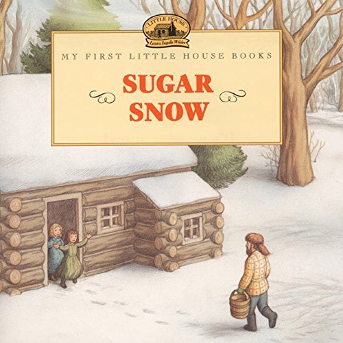 Laura Ingalls Wilder Sugar Snow Revised