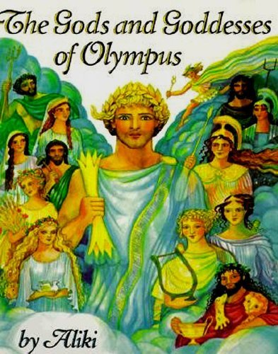 Aliki The Gods And Goddesses Of Olympus