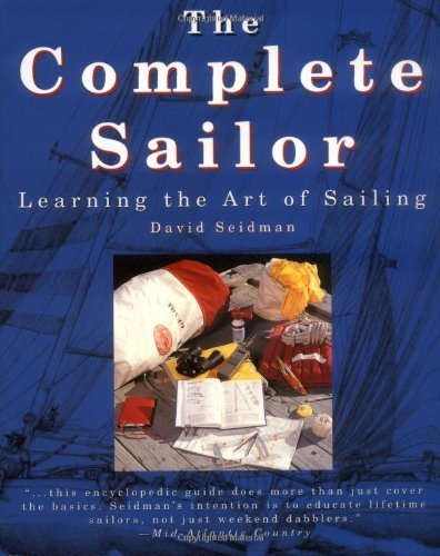 David Seidman The Complete Sailor Learning The Art Of Sailing