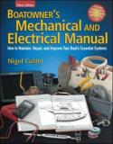 Nigel Calder Boatowner's Mechanical And Electrical Manual How To Maintain Repair And Improve Your Boat's 0003 Edition;revised