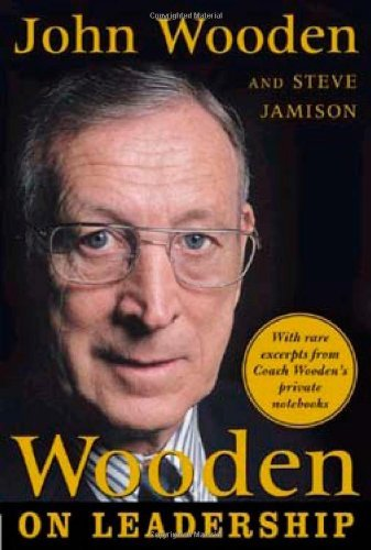 john-wooden-wooden-on-leadership-how-to-create-a-winning-organizaion
