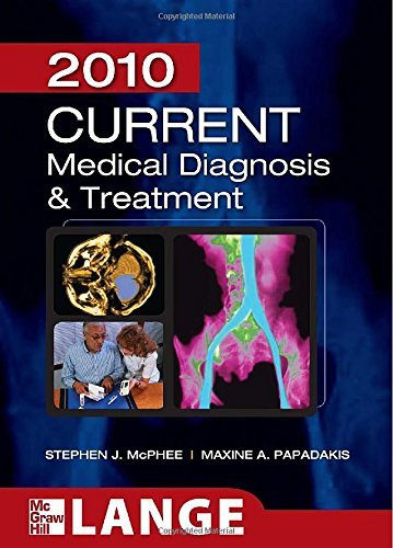 Stephen J. Mcphee Current Medical Diagnosis And Treatment 2010 Fort 0049 Edition;