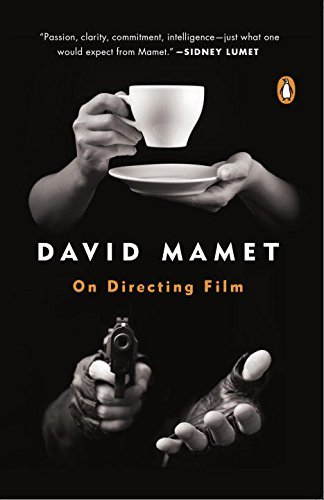 David Mamet On Directing Film