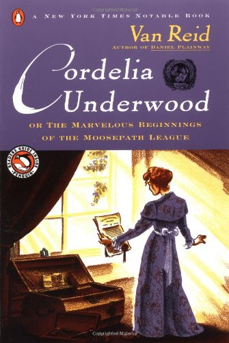 van-reid-cordelia-underwood-or-the-marvelous-beginnings-of-the-moosep