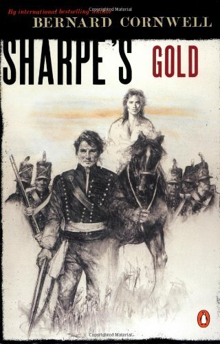 Bernard Cornwell Sharpe's Gold Richard Sharpe And The Destruction Of Almeida Au