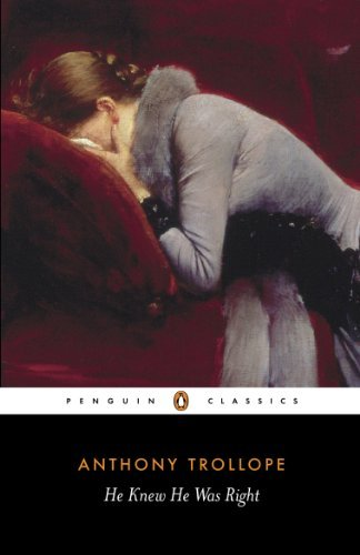 anthony-trollope-he-knew-he-was-right-revised