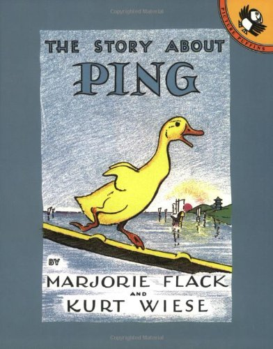 Marjorie Flack The Story About Ping