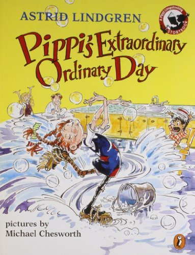 Astrid Lindgren Pippi's Extraordinary Ordinary Day