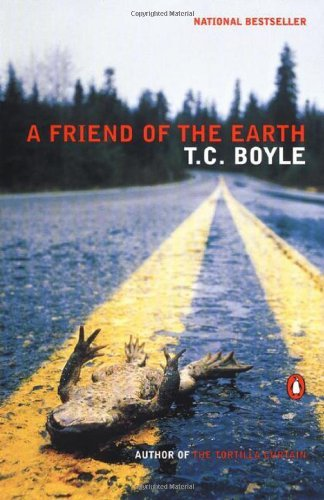 T. C. Boyle A Friend Of The Earth