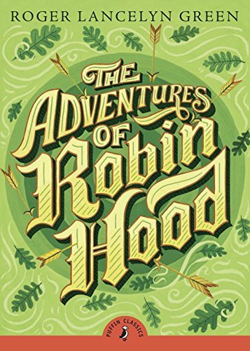 Roger Lancelyn Green The Adventures Of Robin Hood