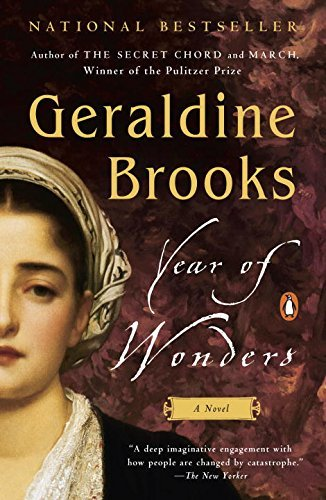 Geraldine Brooks Year Of Wonders A Novel Of The Plague