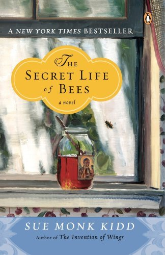Sue Monk Kidd The Secret Life Of Bees Revised