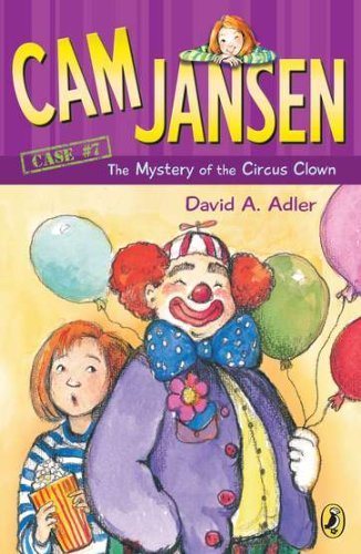 David A. Adler Cam Jansen The Mystery Of The Circus Clown #7