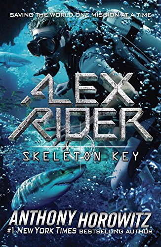 Anthony Horowitz Alex Rdier Skeleton Key