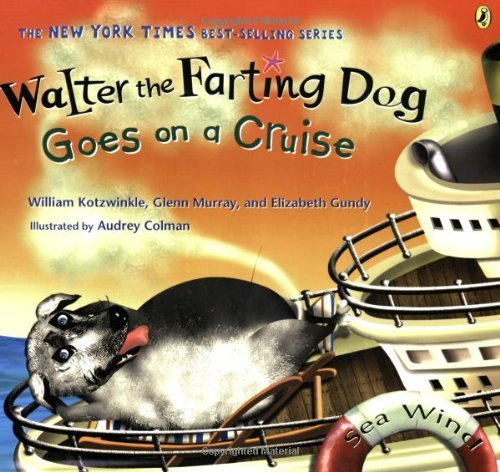 William Kotzwinkle Walter The Farting Dog Goes On A Cruise