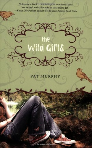 Pat Murphy The Wild Girls