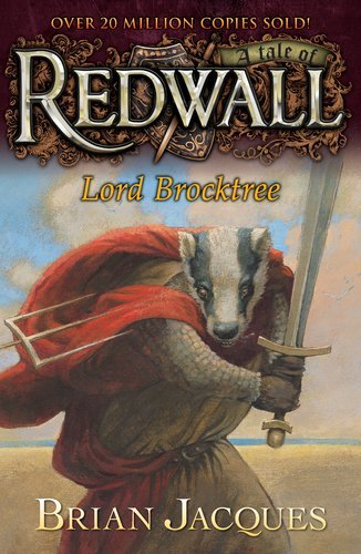 Brian Jacques Lord Brocktree A Tale From Redwall