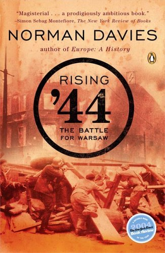 Norman Davies Rising '44 The Battle For Warsaw
