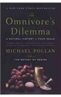 Michael Pollan Omnivore's Dilemma The A Natural History Of Four Meals