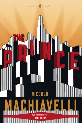 Niccolo Machiavelli The Prince (penguin Classics Deluxe Edition)