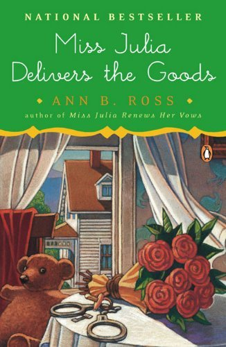 Ann B. Ross Miss Julia Delivers The Goods