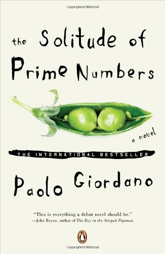 Paolo Giordano The Solitude Of Prime Numbers