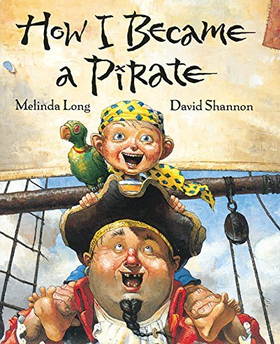 Melinda Long How I Became A Pirate
