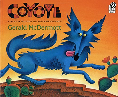 Gerald Mcdermott Coyote A Trickster Tale From The American Southwest