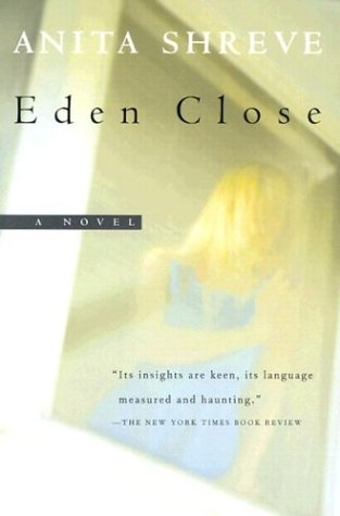 Anita Shreve Eden Close