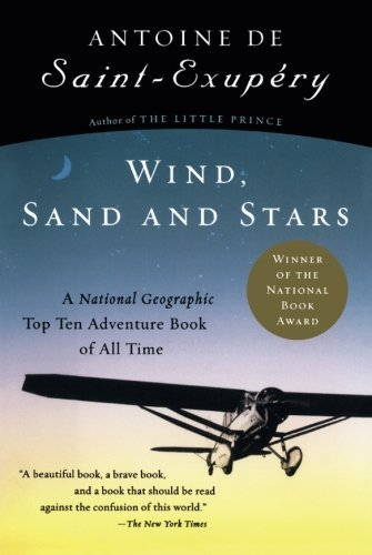 Antoine De Saint Exupery Wind Sand And Stars