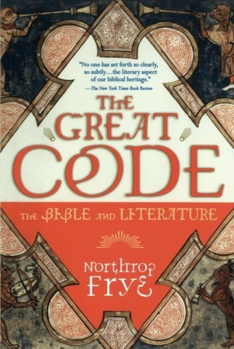 northrop-frye-the-great-code-the-bible-and-literature
