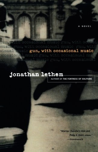 Jonathan Lethem Gun With Occasional Music
