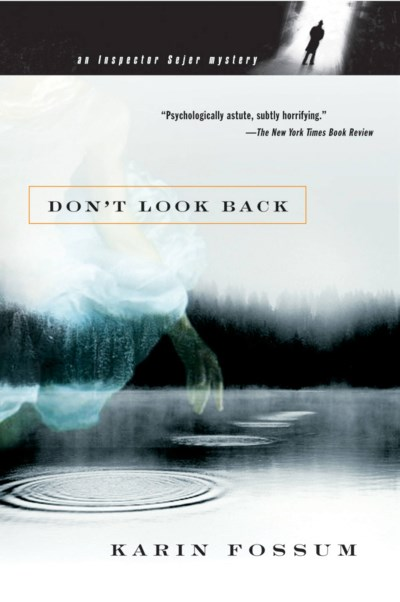 Karin Fossum Don't Look Back