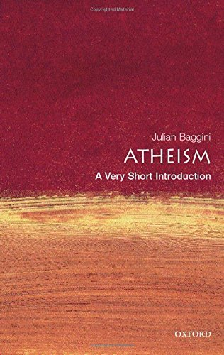 Julian Baggini Atheism A Very Short Introduction