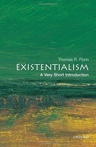 Thomas Flynn Existentialism A Very Short Introduction
