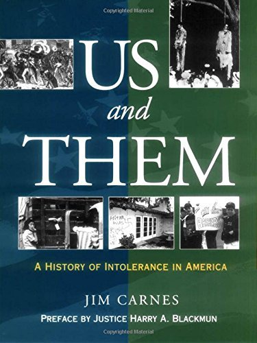 Jim Carnes Us And Them? A History Of Intolerance In America