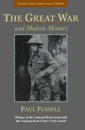 paul-fussell-the-great-war-and-modern-memory-0025-editionanniversary