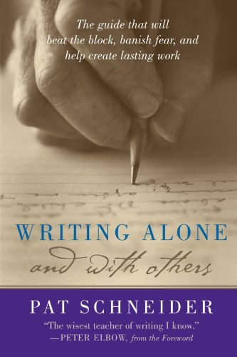 Pat Schneider Writing Alone And With Others