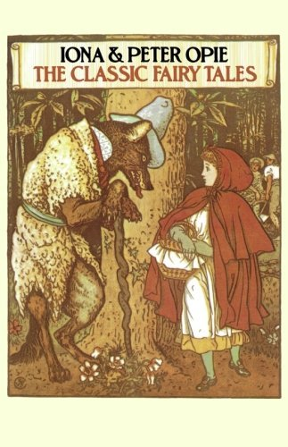 Iona Opie The Classic Fairy Tales