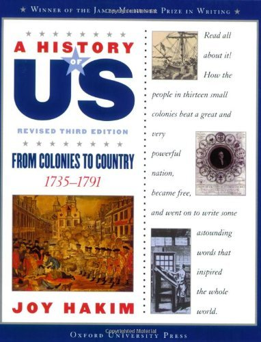 Joy Hakim A History Of Us From Colonies To Country 1735 1791 A History Of 0003 Edition;revised