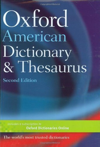 Oxford Languages Oxford American Dictionary & Thesaurus 2e 0002 Edition;